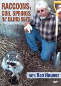Hauser - Raccoons, Coil Springs 'n' Blind Sets - with Ron Hauser