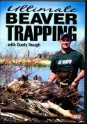 Hough - Ultimate Beaver Trapping - by Dusty Hough