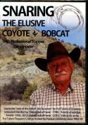 Jepson - Snaring The Elusive Coyote & Bobcat - by Gary Jepson