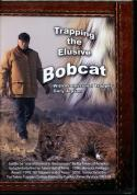 Jepson - Trapping The Elusive Bobcat - by Gary Jepson