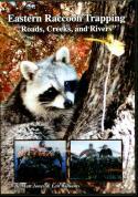 Jones - Eastern Raccoon Trapping - Roads, Creeks, & Rivers - by Matt Jones & Len Williams