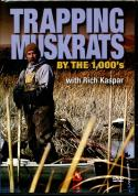 Kaspar - Trapping Muskrats By The 1000s - with Rich Kaspar