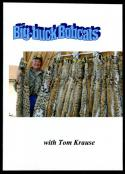 Krause - Big Buck Bobcats - by Tom Krause
