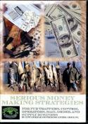 Locklear - Serious Money Making Strategies - by Clint Locklear (Predator Control Group)