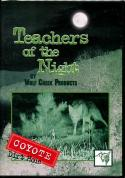 Locklear - Teachers Of The Night: Coyote Dirt Hole - by Clint Locklear