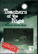 Locklear - Teachers Of The Night: Coyote Flat Set - by Clint Locklear (Predator Control Group)