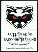 Masterson - Cutting Edge Raccoon Trapping - with Trent Masterson