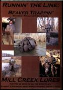Mill Creek - Runnin' The Line: Beaver Trapping (dvd)