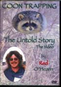 "O'Hearn - Coon Trapping - The Untold Story - DVD by Mike ""Red"" O'Hearn"
