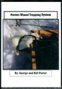 Porter -  Weasel Trapping System - by George and Bill Porter