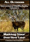 Probst - Making Your Own Deer Lure - by Alan Probst