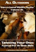 Probst - Tanning Your Own Animal Fur Or Deer Hide - by Alan Probst