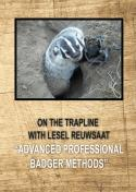 Reuwsaat - Advanced Professional Badger Methods - by Lesel Reuwsaat
