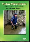 Slater - Modern Mink Methods - by Bruce Slater