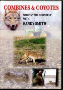 Smith - Combines & Coyotes - Wolfin' The Cornbelt - by Randy Smith