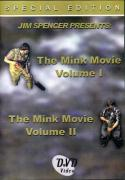 Spencer - The Mink Movie - Volume 1 and 2 - by Jim Spencer