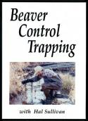 Sullivan - Beaver Control Trapping - DVD by Hal Sullivan