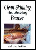 Sullivan - Clean Skinning & Stretching Beaver - DVD by Hal Sullivan