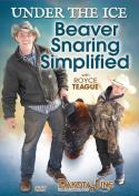 Teague - Under the Ice Beaver Snaring Simplified