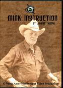 Thorpe - Mink Instruction - by Johnny Thorpe