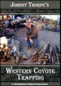 Thorpe - Western Coyote Trapping - by Johnny Thorpe