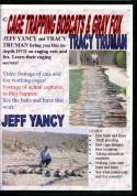 Truman - Cage Trapping Bobcats & Gray Fox - by Tracy Truman and Jeff Yancy
