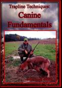 Welch - Trapline Techniques: Canine Fundamentals - with Scott Welch