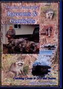 Welch - Trapline Techniques: Raccoons & Cornfields - with Scott Welch