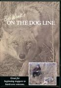Wendt - On The Dog Line - by Bob Wendt