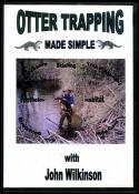 Wilkinson - Otter Trapping Made Simple - by John Wilkinson