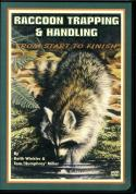 "Winkler - Raccoon Trapping & Handling - by Keith Winkler and Tom ""Humphrey"" Miller"
