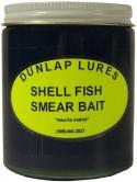 Dunlap - Smear Bait - Shellfish - 6 oz