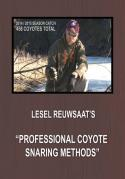 Reuwsaat - Professional Coyote Snaring Methods - by Lesel Reuwsaat