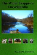 Crawford - Water Trappers Encyclopedia